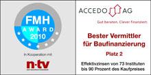 Im Januar 2010 erhielt die ACCEDO AG von n-tv und FMH wieder die Auszeichnung